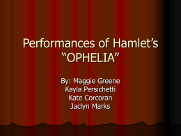 "Performances of Hamlet's ""OPHELIA"""
