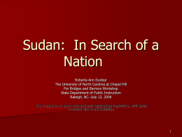 Sudan: In Search of a Nation - North Carolina Public Schools
