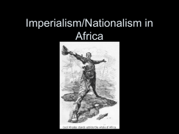 Imperialism/Nationalism in Africa