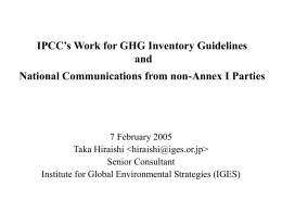 IPCC's Work for GHG Inventory Guidelines and National