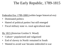 The Early Republic, 1789-1815
