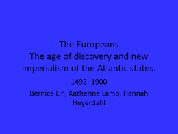 The Europeans The age of discovery and new imperialism …