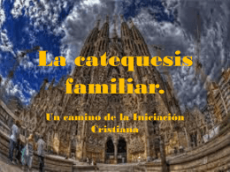 La catequesis familiar. - ISCA