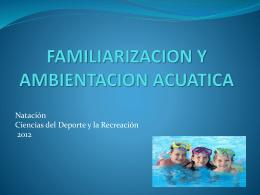 FAMILIARIZACION ACUATICA