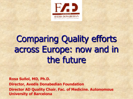 Comparing Quality efforts across Europe: now and in the …
