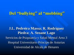 "Del ""bullying"" al ""mobbing"""
