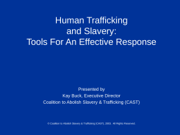 Human Trafficking: Basic Tools For An Effective Response