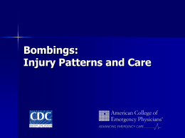 Bombings: Injury Patterns and Care
