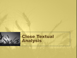 Close Textual Analysis - Mesa Community College
