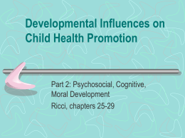 Developmental Influences on Child Health Promotion