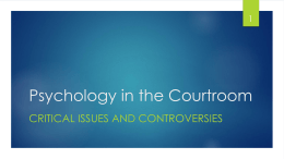 Psychology in the Courtroom