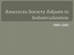 American Society Adjusts to Industrialization