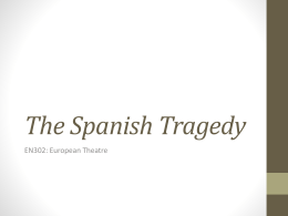 The Spanish Tragedy - University of Warwick
