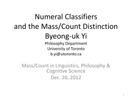 Numeral Classifiers and the Mass/Count Distinction