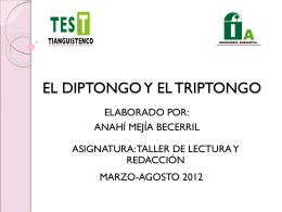 EL DIPTONGO Y EL TRIPTONGO