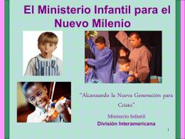 El Ministerio Infantil para el Nuevo Milenio