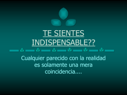 TU ERES INDISPENSABLE??