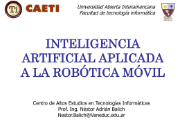 Inteligencia Artificial Aplicada a Robotica Movil