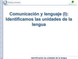 Tema 2. Identificamos las unidades de la lengua