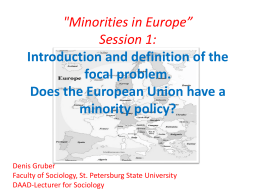 "'Minorities in Europe"" Session 1: Introduction and"