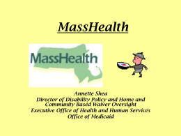 A Quick Look at MassHealth