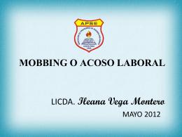 MOBBING O ACOSO LABORAL LICDA. ILEANA VEGA …