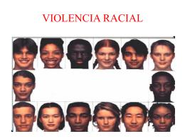 VIOLENCIA RACIAL