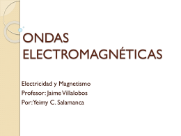 ONDAS ELECTOMAGNETICAS