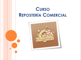 Curso Reposteria Comercial - DULCES