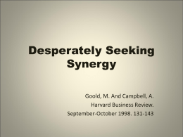 Desperately Seeking Synergy