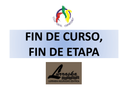 FIN DE CURSO, FIN DE ETAPA