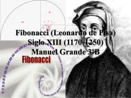 Fibonacci(Leonardo de Pisa) Siglo XIII(1170