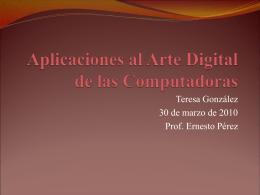 Aplicaciones al Arte Digital de las Computadoras