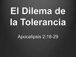 El Dilema de la Tolerancia