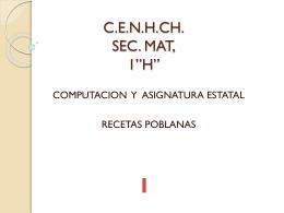 """C.E.N.H.CH. SEC. MAT, 1""""H"""" - asignaturacenhch"""