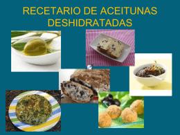 RECETARIO DE ACEITUNAS DESHIDRATADAS