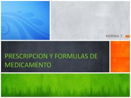 PRESCRIPCION Y FORMULAS DE MEDICAMENTO
