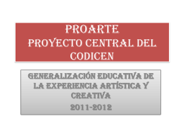 ProArte. Proyecto central del CODICEN.