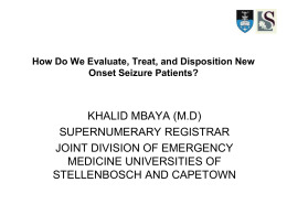 How Do We Evaluate, Treat, and Disposition New Onset