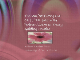 The Comfort Theory and Care of Patients in the