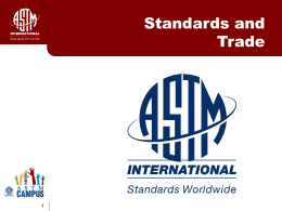 Standards and Trade - ASTM International
