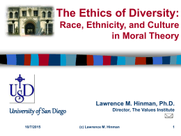 The Ethics of Diversity: Race, Ethnicity, and Culture in