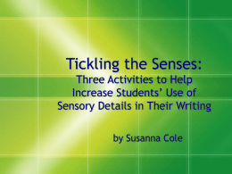 PowerPoint Presentation - Tickling the Senses: Three