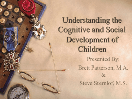 Understanding the Cognitive and Social Development of …