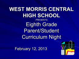 WEST MORRIS CENTRAL HIGH SCHOOL PRESENTS Eighth …