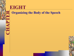 Organizing the Body of the Speech