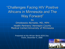 Challenges facing HIV positive Africans in Minnesota