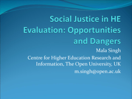 Opportunities and Dangers: Social Justice in HE Evaluation