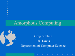 Amorphous Computing - UCSB Computer Science