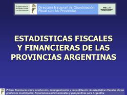 ESTADISTICAS FISCALES Y FINANCIERAS DE LAS …